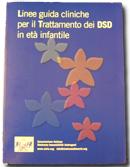 Linee Guida Cliniche per il Trattamento dei DSD in Età Infantile